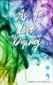 Amira Selimovic DK Security As I Live Dying Novel Book